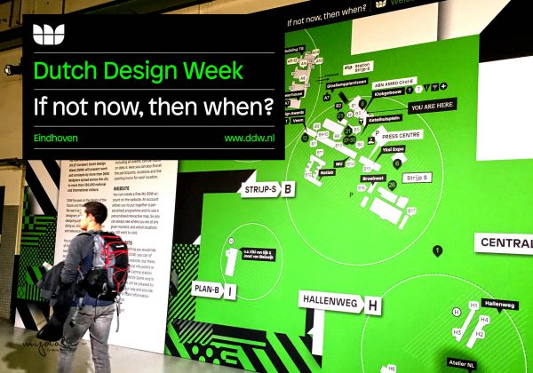 החזרה מאיינדהובן. שבוע העיצוב ההולנדי (DDW) ״אם לא עכשיו, אז מתי?״